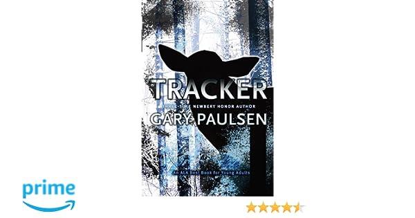 Tracker: Amazon.co.uk: Gary Paulsen: 9781416939405: Books