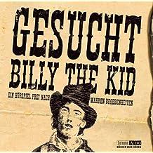 Gesucht: Billy the Kid: Hörspiel