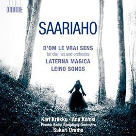 Saariaho: D'Om Le Vrai Sens - Laterna Magica - Leino Songs