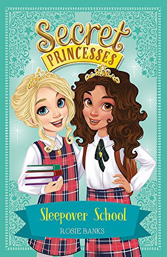 Sleepover School: Book 14 (Secret Princesses)