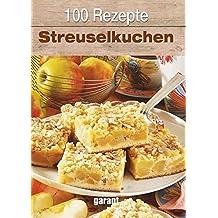 100 Rezepte Streuselkuchen