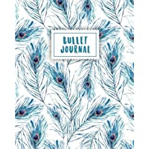 Bullet Journal: Blue Peacock Feather | 150 Dot Grid Pages (size 8x10 inches) | with Bullet Journal Sample Ideas