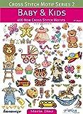 Babies Kids Best Deals - Baby & Kids: 400 New Cross Stitch Motifs