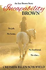 Incapability Brown: Volume 1 (The Izzy Brown Stories) Paperback