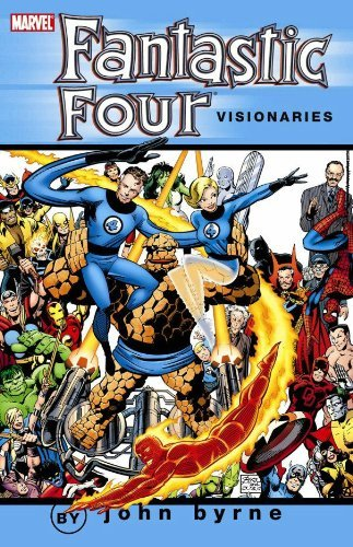 Fantastic Four Visionaries: John Byrne - Volume 1 by John Byrne (November 11,2009)