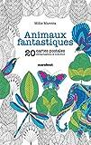 Animaux fantastiques - 20 cartes postales détachables à colorier