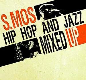 Hip Hop And Jazz Mixed Up