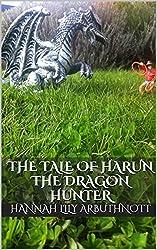 The Tale Of Harun The Dragon Hunter