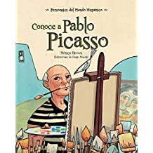 Conoce a Pablo Picasso (Personajes del mundo hispánico / Historical Figures of the Hispanic World)