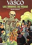 Vasco, tome 19 : Les Ombres du passé