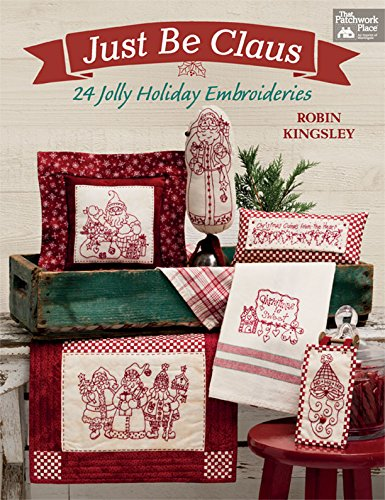 Just Be Claus Holiday Embroideries Ebook