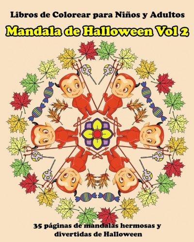 Libros de Colorear para Ninos y Adultos  Mandala de Halloween Vol 2: Libro de Colorear para Ninos y Adultos  con Mandalas que Alivian el Estres (libro para colorear para niños y adultos, Band 4) (Feste Halloween Adultos)