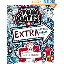 Tom Gates: Extra Special Treats (not) (Tom Gates series Book 6)