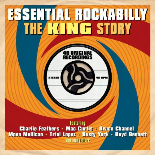 Essential Rockabilly- The King Story