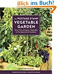The Postage Stamp Vegetable Garden: G...