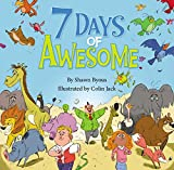7 Days of Awesome: A Creation Tale