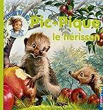 Pic-Pique - Le hérisson