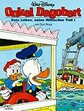 Image de Disney: Onkel Dagobert: Onkel Dagobert, Bd.1, Sein Leben, seine Milliarden