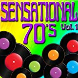 Sensational 70's - Greatest Hits From The 1970's Vol. 1
