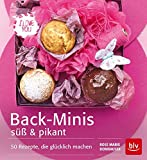 Back-Minis süß & pikant: 50 Rezepte