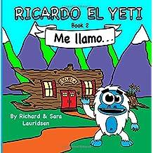Ricardo el Yeti: Me llamo...: Volume 2