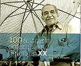 100 AUTORES COLOMBIANOS DEL SIGLO XX, ANTES Y DESPUES DE GARCIA MARQUEZ.