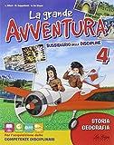 La grande avventura. Sussidiario di stoira e geografia. Per la 4ª classe elementare. Con e-book. Con espansione online