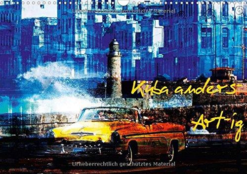 Preisvergleich Produktbild Kuba anders-Art-ig (Wandkalender 2018 DIN A3 quer): Bilder einer bunten Kuba-Rundreise. (Monatskalender, 14 Seiten ) (CALVENDO Orte)
