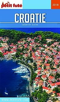 CROATIE 2018 Petit Futé (Country Guide)