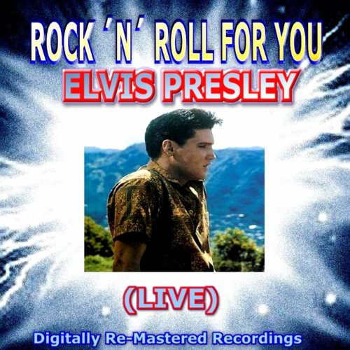 Rock 'n' Roll for You - Elvis ...