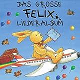 Songtexte von Annette Langen - Das große Felix-Liederalbum