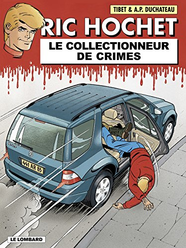 Ric Hochet, tome 68 : Le Collectionneur de crimes