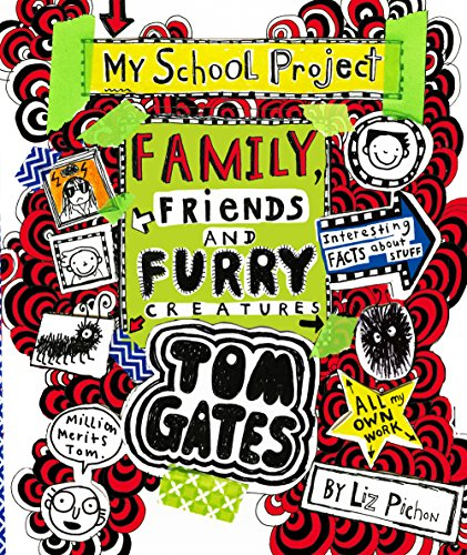 Tom Gates 12: Family, Friends and Furry Creatures