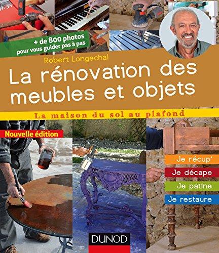 la-renovation-des-meubles-et-objets-2e-ed-je-recup-je-decape-je-patine-je-restaure