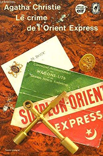Le crime de l'Orient Express - trad. L.Postif