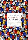 La Genèse de l'intégrale - Lettres d'Henri Lebesgue à Émile Borel (1901-1918)
