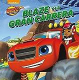 Blaze y la gran carrera (Blaze y los Monster Machines. Primeras Lecturas)