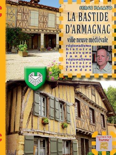 La Bastide d'Armagnac, ville neuve médiévale