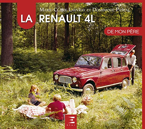 la-renault-4l-de-mon-pere