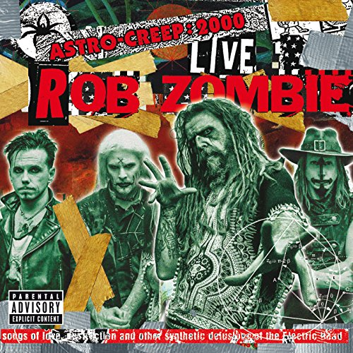 Astro-Creep: 2000 Live - Songs Of Love, Destruction And Other Synthetic Delusions Of The Electric Head (Live At Riot Fest) [Explicit]