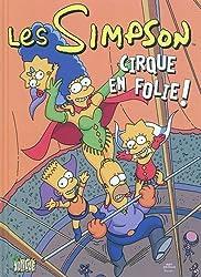 Les Simpson. Tome 11 : Cirque en folie ! de Groening. Matt (2010) Album