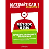 Matemáticas 1. Método ABN. Aprendo a resolver problemas 2.