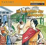 CD WISSEN Junior - TATORT GESCHICHTE - Im Schatten der Akropolis - Ein Ratekrimi aus dem alten Griechenland, 2 CD - Renée Holler