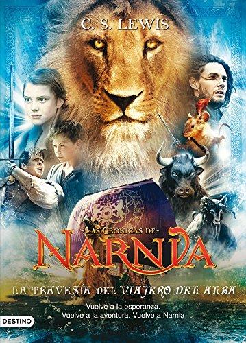 La travesía del Viajero del Alba: Las Crónicas de Narnia 5 por C. S. Lewis