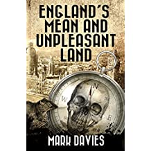 ENGLAND'S MEAN AND UNPLEASANT LAND: The Second Apocalypse Novel (English Edition)