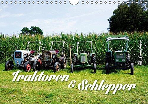 Traktoren und Schlepper (Wandkalender 2019 DIN A4 quer): Alte Traktoren (Monatskalender, 14 Seiten ) (CALVENDO Technologie)
