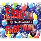 The Essential Scottish Ceilidh Party Album