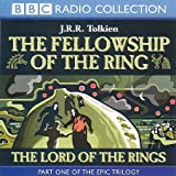 Lord of the Rings: Fellowship of the Ring v.1: Fellowship of the Ring Vol 1 (BBC Radi...