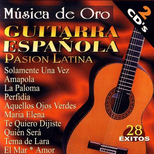 Guitarra Española - Pasion Lat...