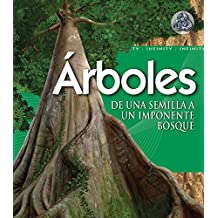 Arboles/Tree: De una semilla un imponente bosque/From Seed to Mighty Forest (Infinity)